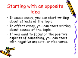 cause effect essay powerpoint new 6 starting an opposite idea• in cause essay