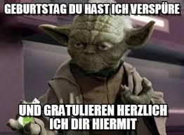 Pin Von Geli Schaumann Auf Happy Birthday Yoda Sprüche Meister