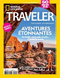 achat national geographic traveler n 12 10 oct 2018 version numérique et papier prisma