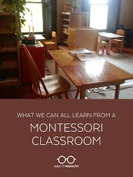 what we can all learn from a montessori classroom cult of pedagogy listen to my interview teacher benedict bossut or the transcript