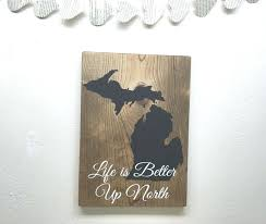 wooden state wall art life is better up north sign custom wood state sign within wall wooden state wall art