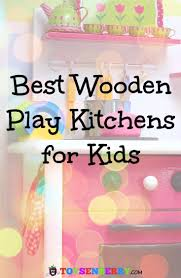 the best wooden toy kitchens for kids for 2017