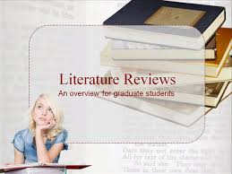 Lit Review Literature Reviews An Overview For Graduate Students