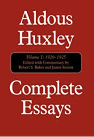 collected essays aldous huxley com books complete essays vol 1 1920 1925