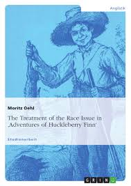 the treatment of the race issue in adventures of huckleberry finn upload your own papers earn money and win an iphone 7