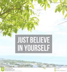 Le De Motivation Inspiré De Citation Croient Juste En Vous Même