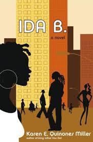 Ida B.: A Novel: Miller, Karen E. Quinones: 9780743260015: Books - Amazon.ca