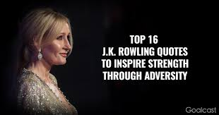 Jk Rowling Quotes Custom Top 48 JK Rowling Quotes To Inspire Strength Through Adversity