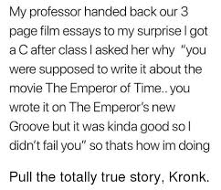 adam cook my professor handed back our page film essays to my  emperor s new groove fail and kronk my professor handed back our 3 page