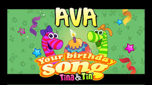Tina & Tin Happy Birthday AVA (Personalized Songs For Kids)  #PersonalizedSongs - YouTube