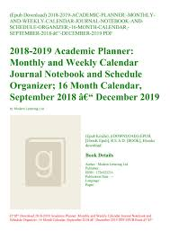 Monthly Calendar Notebook Epub Download 2018 2019 Academic Planner Monthly And Weekly
