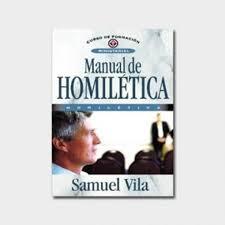 homiletica manual de homiletica samuel vila rincon cristiano bookstore