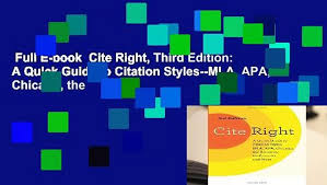 Full E Book Cite Right Third Edition A Quick Guide To Citation Styles Mla Apa Chicago The