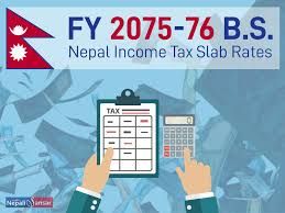 Nepal Income Tax Slab Rates For Fy 2075 76 B S 2018 19