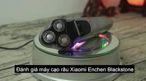 Đánh giá máy cạo râu Xiaomi ENCHEN Blackstone - YouTube