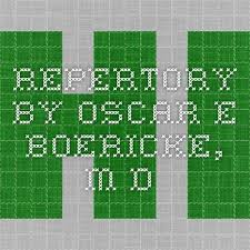 Homeopathy Repertory Chart Repertory By Oscar E Boericke M D Homeopathy
