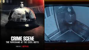 Primarily, crime scene is about the death of elisa lam, a canadian college student who came to the. Crime Scene The Vanishing At The Cecil Hotel Trailer Netflix Series To Explore Mysterious Death Of Elisa Lam