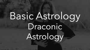 Draconic Chart Calculator Draconic Astrology Basic Astrology Psychological Records