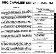 1992 chevy cavalier repair shop manual original this book covers all 1992 cavaliers including the vl sedan vl coupe vl wagon rs sedan rs coupe rs wagon rs convertible z24 coupe z24 convertible