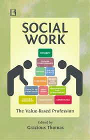 Social Work Values Social Work The Value Based Profession Indian Books And Periodicals