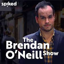 The Brendan O'Neill Show