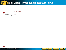7 11 1 solving two step equations you try 1 solve 3 1 x 2
