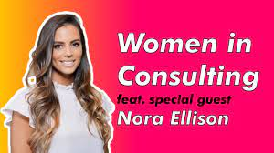Women in Consulting feat. Nora Ellison Q&A #1 - YouTube