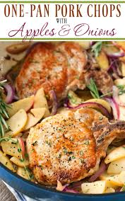 One Pan Pork Chops With Apples And Onions The Chunky Chef