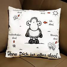 Sheepworld 40157 Baumwoll Kissen Mit Motiv Ohne Dich Ist Alles Doof