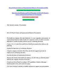 Hcs 370 Week 5 Future Of Organizational Behavior Presentation 2 Ppt