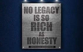 Download Wallpapers No Legacy Is So Rich As Honesty William Simple Honesty Quotes Images Download