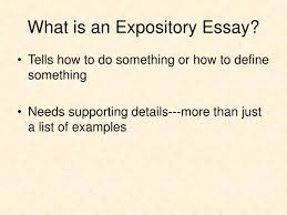 ppt effective writing for narrative expository and persuasive  what is an expository essay