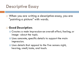 the original composition intro the original composition  part  descriptive essay  when you are writing a descriptive essay you are painting a picture