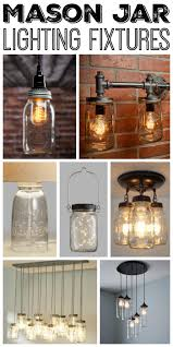 great mason jar lighting fixtures for your rustic home