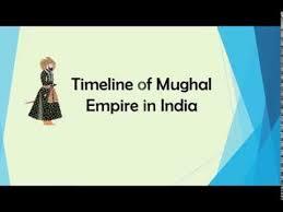 Mughal Empire Timeline Chart Videos Matching Mughal Empire Revolvy