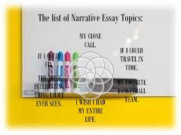 narrative essay topics the list of narrative essay topics