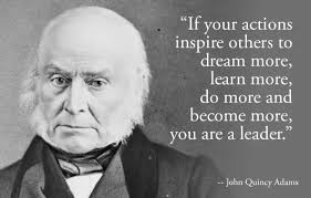 John Quincy Adams Quotes Enchanting John Quincy Adams Quote On Leadership Presidential Quotes
