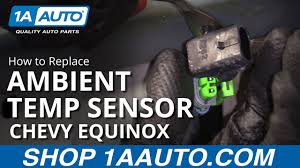 Silverado Ambient Light Sensor Replacement How To Replace Ambient Temperature Sensor 05 09 Chevy Equinox