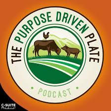 The Purpose Driven Plate