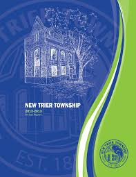 news new trier township issues its annual report fy2013 annual report