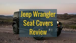 best jeep wrangler seat covers for 2021