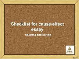 checklist for cause effect essay checklist for cause effect essay revising and editing