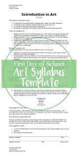 creating a syllabus syllabus template for visual art classes first day of