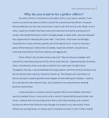 why do you want to be a police officer essay why do you want view larger