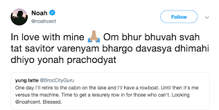 Centineo punctuated his final thought by sticking out his tongue, perhaps signaling to us all that we. Noah Centineo Tweets The Gayatri Mantra And Every Girl Is Shaadi Ready Girlstyle India