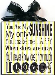 home decor decorative wood wall sign plaque art with inspirational es you are my sunshine wooden