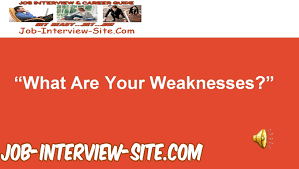 what are your weaknesses interview question and best answers what are your weaknesses interview question and best answers