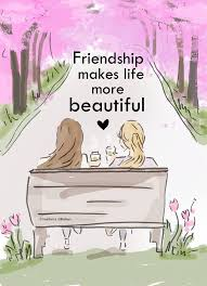 Friends Make Life Beautiful Quotes