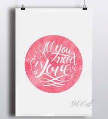 All You Need Is Love Quote Canvas Art Print Painting Poster Water Delectable Love Quote Canvas
