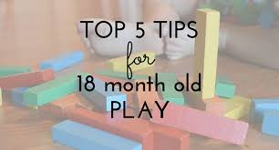5 Easy Tips for 18 Month Old Play   Jules & Co